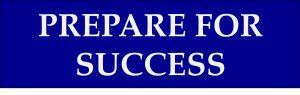 Prepare for Success Heading